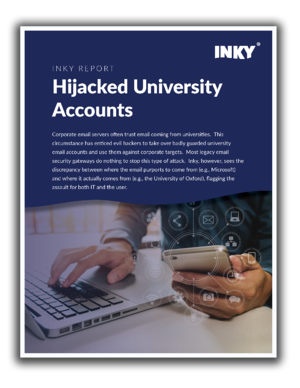 INKY REPORT - Hijacked University Accounts