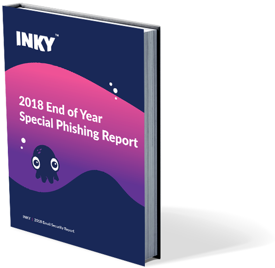 INKY's 2018 Email Security Report