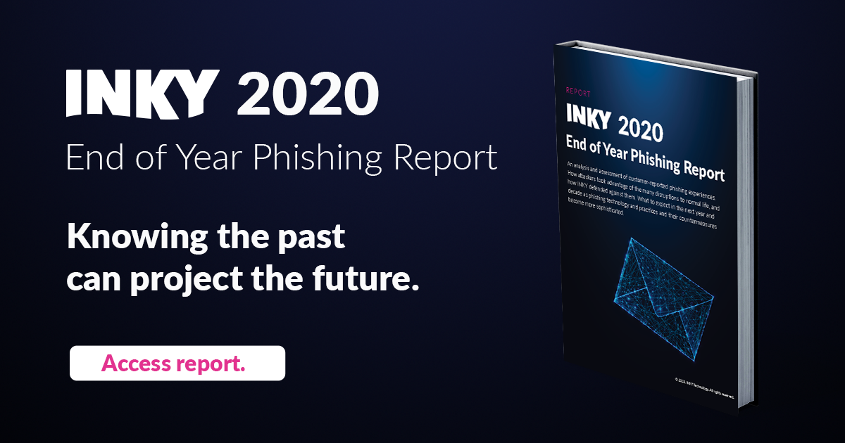 The State of Email Phishing: A Look Back at 2020 and Forward to 2021
