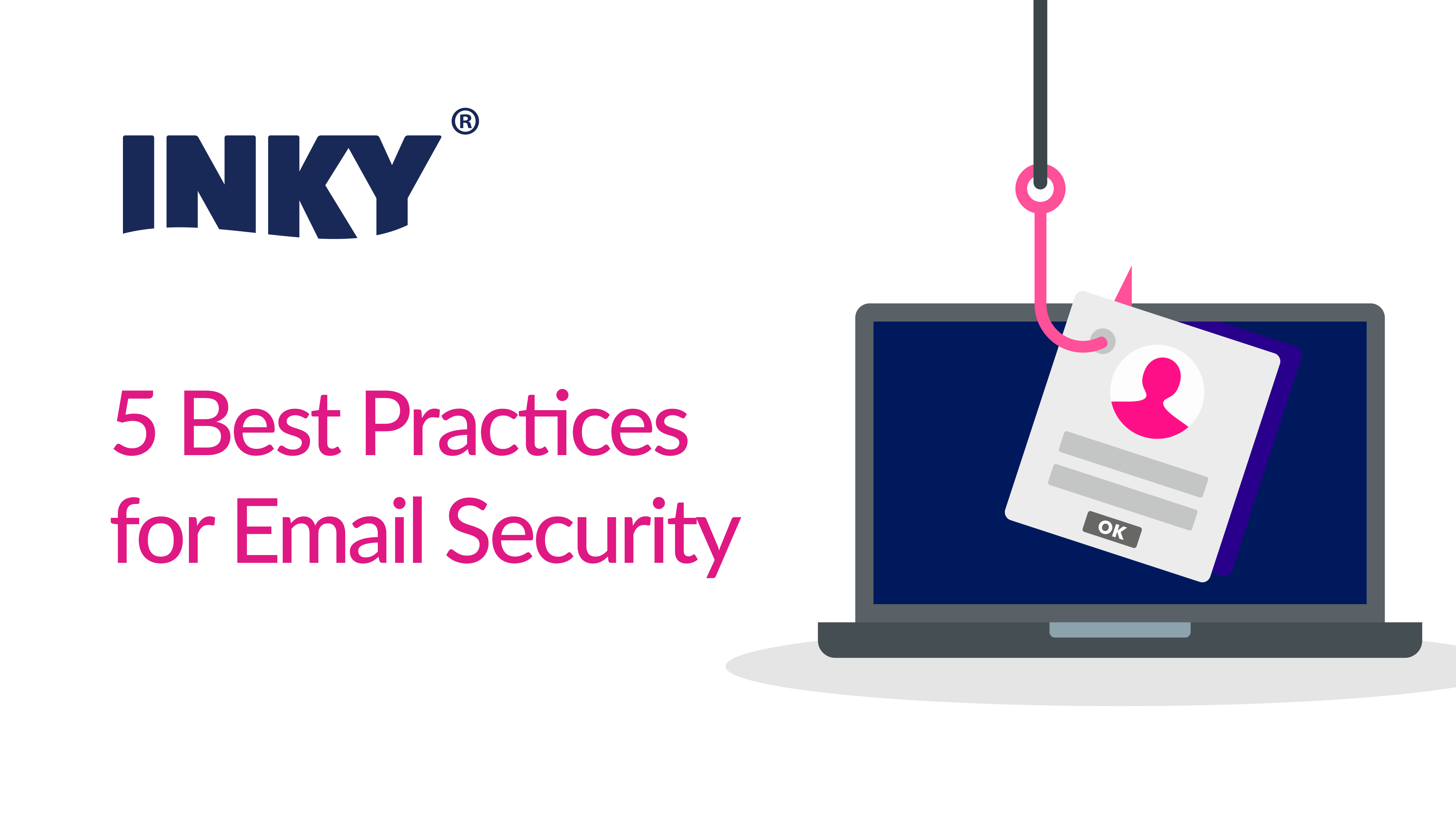 5 Best Practices for Email Security