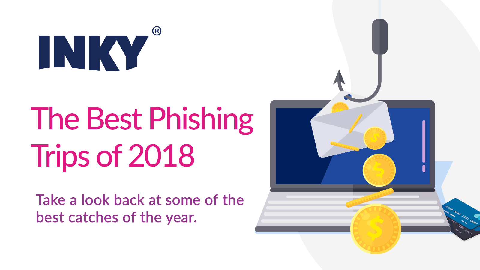 The Best Phishing Trips of 2018