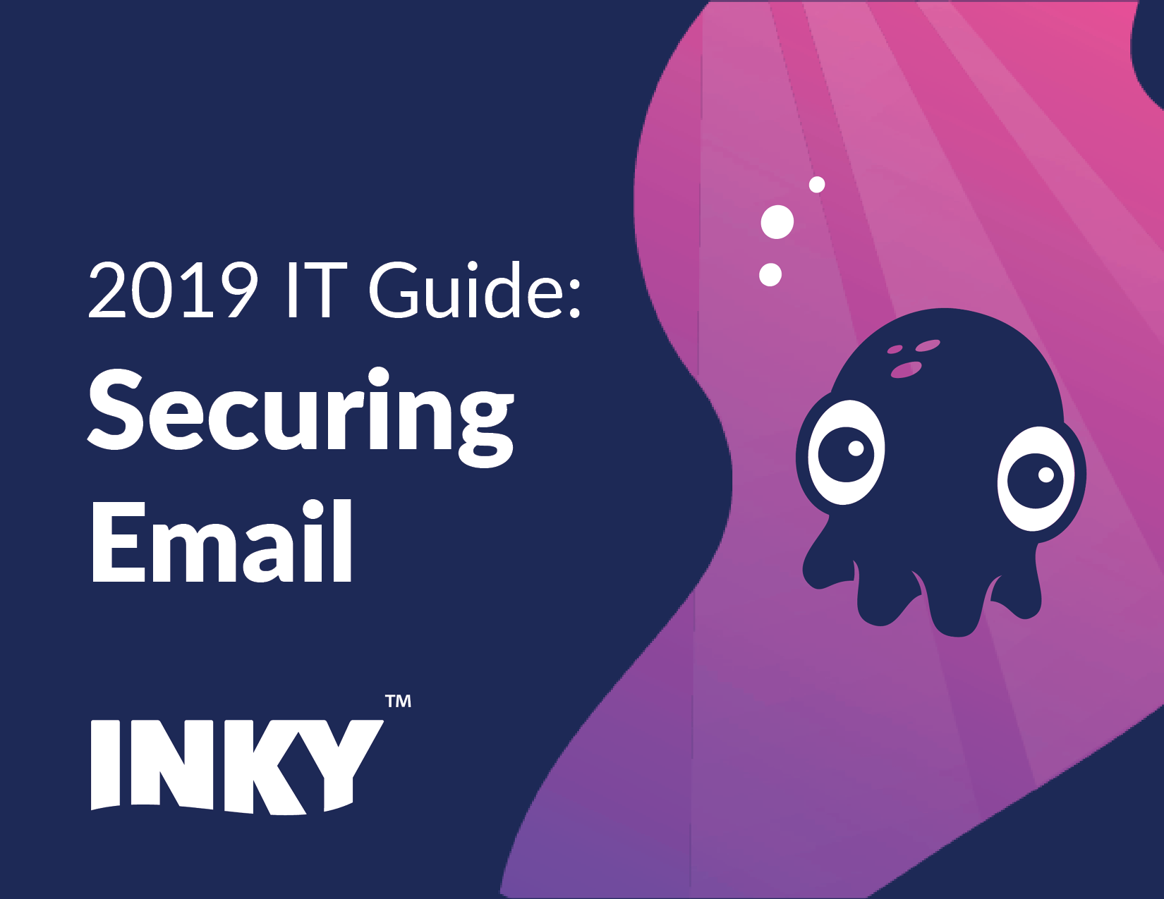 IT Guide for Securing Email
