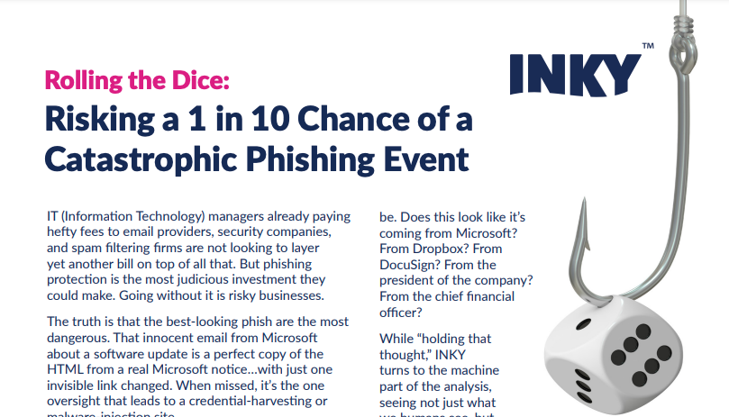 Rolling the Dice: 1 in 10 Chance of a Catastrophic Phishing Event
