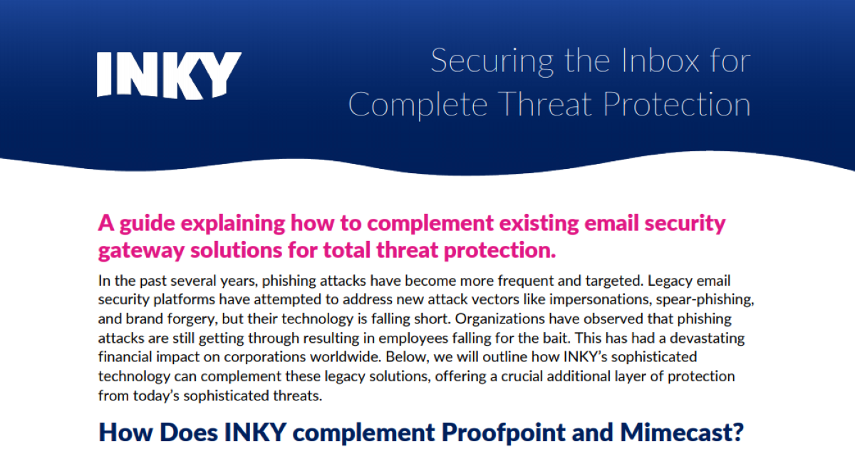 Securing the Inbox for  Complete Threat Protection