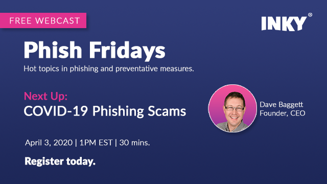 Phish Friday - COVID-19 Phishing Scams