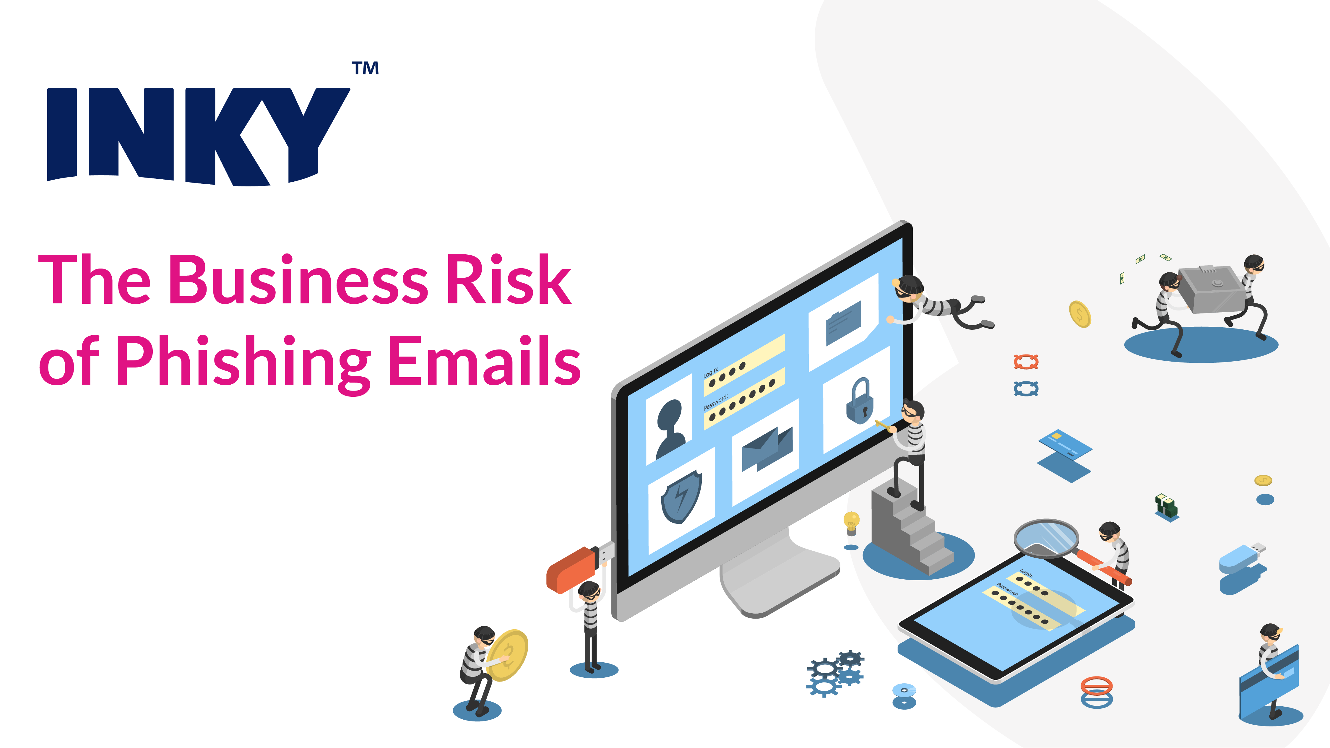 The Business Risk of Phishing Emails