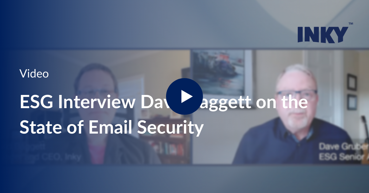 ESG interviews Dave Baggett on the State of Email Security