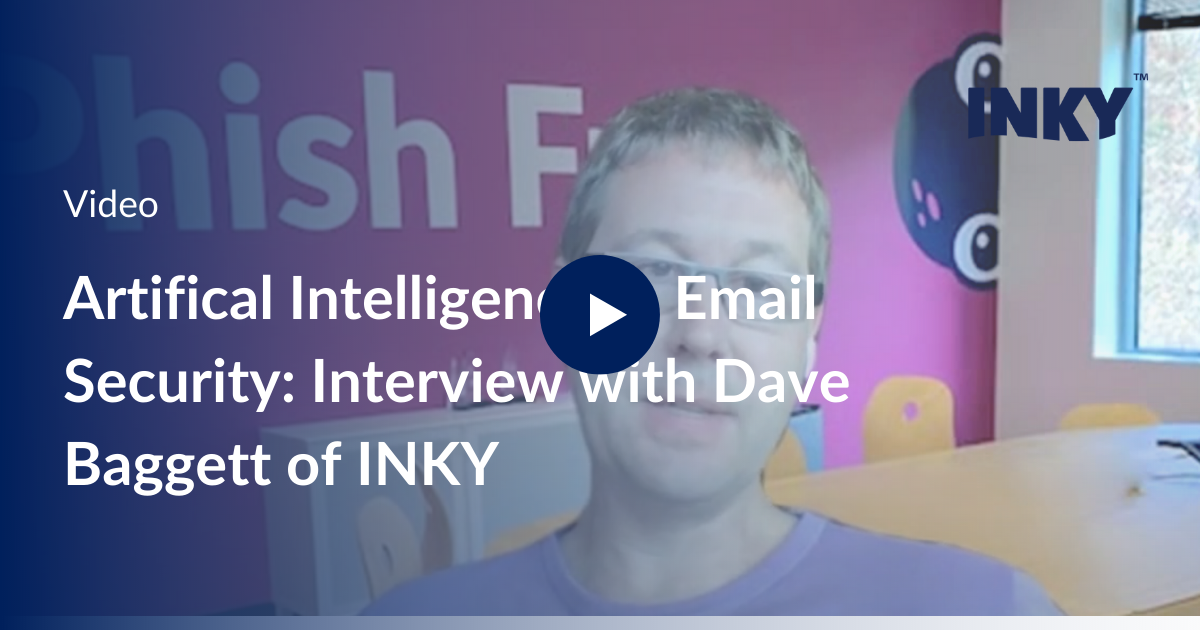 Artificial Intelligence in Email Security: Interview with Dave Baggett of INKY